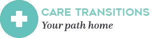 care transitions your path home 2